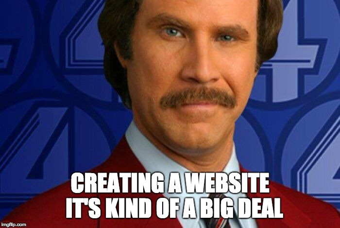 Creating A Website It's Kind Of A Big Deal