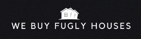 We Buy Fugly Houses San Diego