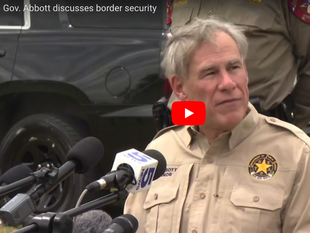 Texas Governor Greg Abbott Discusses Border Security